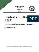 US Navy Course NAVEDTRA 14066 Illustrator Draftsman 3 & 2 Vol 4—Presentations Graphics