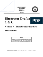 US Navy Course NAVEDTRA 14263 Illustrator Draftsman 1 & C Vol 3—Executionable Practices