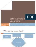 Dental Liners Bases and Varnishes