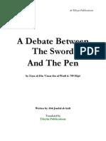 A Debate Between the Sword and the Pen