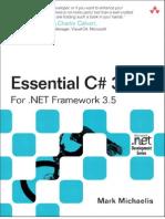 Addison.wesley.essential.C.sharp.3.0.for.dot.NET.framework.3.5.Sep