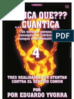 ¿FISICA QUE??? ...CUANTICA! 4_Por Eduado Yvorra