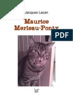 JACQUES LACAN - Maurice Merleau-Ponty