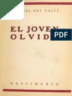 Rosamel Del Valle - El Joven Olvido
