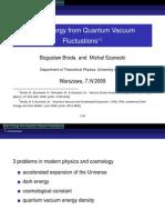 Bogusław Broda and Michał Szanecki- Dark Energy from Quantum Vacuum Fluctuations