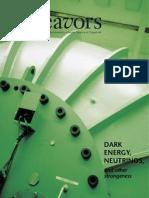 Endeavors- Dark Energy, Neutrinos, and Other Strangeness
