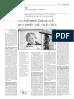 NECESITAMOS KUTXABANK PARA PODER SALIR DE LA CRISIS - IN NEED OF KUTXABANK TO GET OUT OF THE CRISIS (Spanish) - KUTXABANKEN BEHARREAN GAUDE KRISIALDITIK ATERA AHAL IZATEKO (Espainieraz) GARA