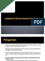 Hormon Tiroid Dan Anti Tiroid