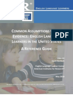 ELL Common Assumptions vs.The Evidence