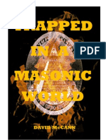 Trapped in a Masonic World