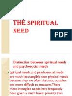 The Spiritual Need