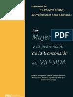 Las Mujeres y la prevención de la transmisión del VIH-SIDA. Documentos del II Seminario Estatal de Profesionales Socio-Sanitarios
