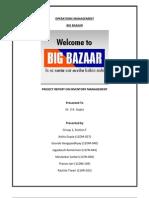 OM Project Final Report-Big Bazaar_Group 1_SecF
