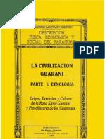 LA CIVILIZACION GUARANI - PARTE I ETNOLOGIA - DR. MOISES SANTIAGO BERTONI - PortalGuarani