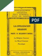 LA CIVILIZACION GUARANI - PARTE II RELIGION Y MORAL - DR. MOISES SANTIAGO BERTONI - PortalGuarani