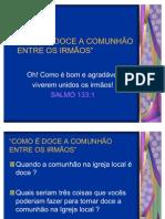 COMO É DOCE A COMUNHÃO ENTRE OS