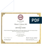 Best Essay Award [2005] for Transient Ischemic Dilation presentation. American College of Nuclear Physicians.