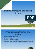 pharmamarkettrendsandfuture-091130015620-phpapp02