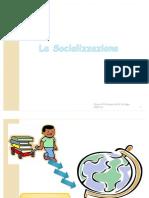 10. La Socializzazione
