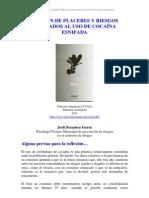 Gestión de placeres y riesgos asociados al uso de cocaína esnifada - Cocaína (Colectivo Interzona - Editorial Amargord 2011)