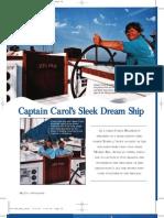 Captain Carol's Sleek Dream Ship