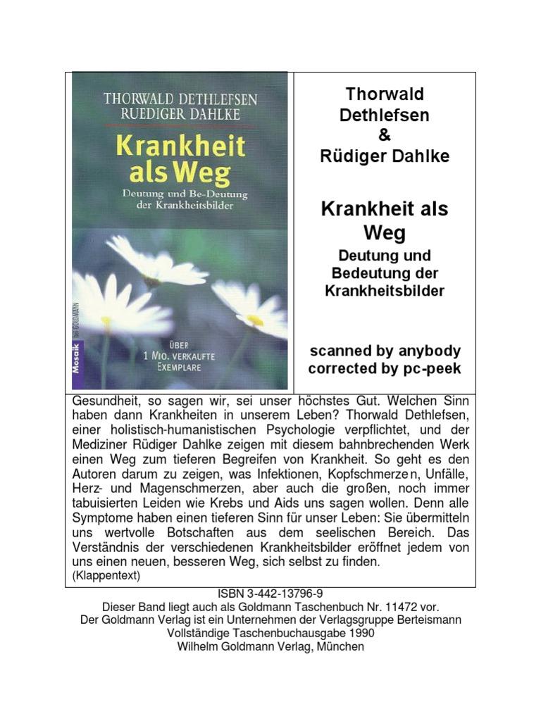Thorwald Dethlefsen-Ruediger Dahlke-Krankheit Als Weg