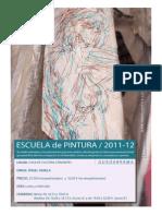 Escuela de Pintura Guadarrama dirigida por Angel Agrela. Curso 2011-12