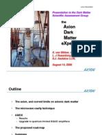 K. van Bibber, L. J Rosenberg and S.J. Asztalos- The Axion Dark Matter eXperiment