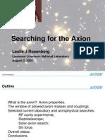 Leslie J. Rosenberg- Searching for the Axion