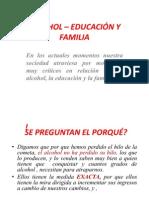 ALCOHOL – EDUCACIÓN Y FAMILIA PARA TEMÁTICAS CON PADRES