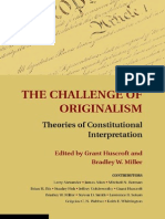 The Challenge of Original Ism - Theories of Constitutional Interpretation