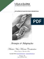 A_Ele_a_Glória_-_Arquivo_Completo