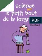 La Science Par Le Petit Bout de La Lorgnette