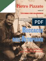 Beccacce dell'Altopiano — Versione Estesa