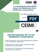 Instalação e Atualização Automática de Aplicações em Plataforma Livre para Ambientes Corporativos