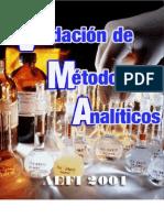 Validación de Métodos Analíticos (Asociación Española de Farmaceúticos de la Industria)