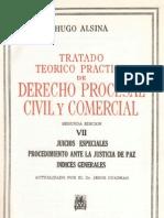 ALSINA, Hugo. Derecho Procesal Civil y Comercial - Tomo VII