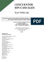 LosEncuentrosnosonCasualesPollakKay[1]
