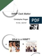 Christopher Rogan- WIMP Dark Matter