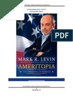 """Ameritopia """"The Unmaking of America"""""""