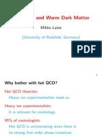 Mikko Laine- Hot QCD and Warm Dark Matter