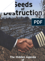 Seeds of Destruction - The Hidden Agenda of Genetic Manipulation