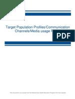 Target Population Profiles Communcation Channels Media Usage