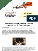 Paulistão Sampa, Timão e Paulista mantêm 100%; Ponte massacra
