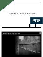 A_cidade_vertical_ou_metrópole