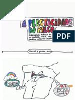 A Plasticidade Do Palco