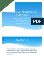 Pembahasan Spm Biologi Sma & Ma