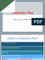 Alejandro ros