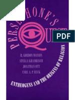 Persephone's Quest. Entheogens and the Origins of Religion by r. Gordon Wasson, Stella Kramrisch Dr. Carl Ruck, Jonathan Ott