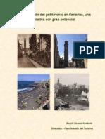 La revaloración del patrimonio en Canarias